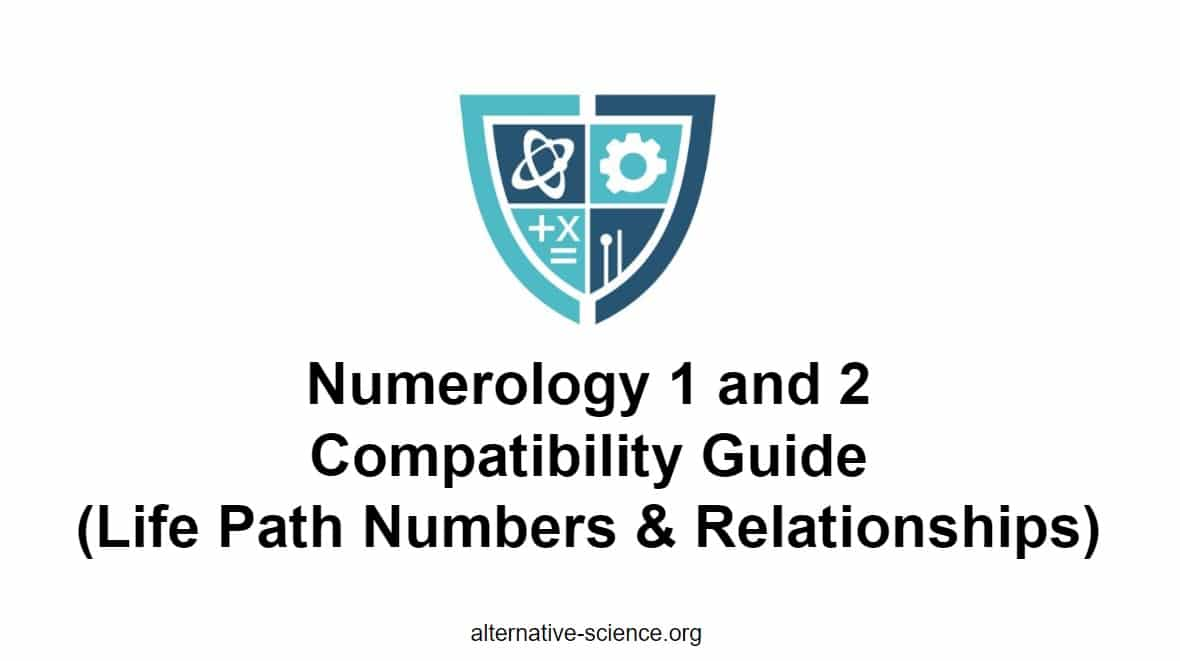 Numerology 1 and 2 Compatibility 💑 Alternative Science